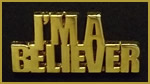 I'm A Believer Pin: Salvation message and  witnessing to the lost